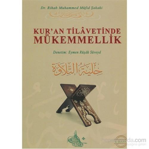 Kur'an Tilavetinde Mükemmellik (Karton Kapak, Renkli Baskı)