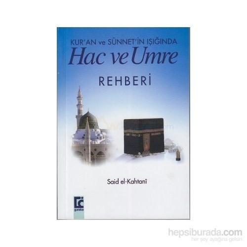 Kur''an Ve Sünnet''in Işığında Hac Ve Umre Rehberi (Cep Boy)