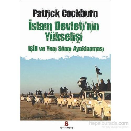 İslam Devleti'nin Yükselişi - İşid Ve Yeni Sünni Ayaklanması