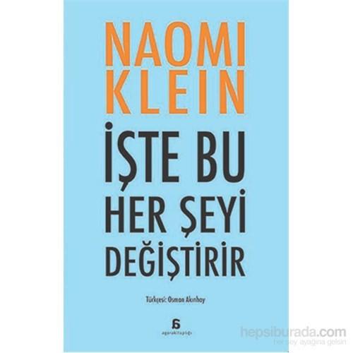 İşte Bu Her Şeyi Değiştirir-Naomi Klein