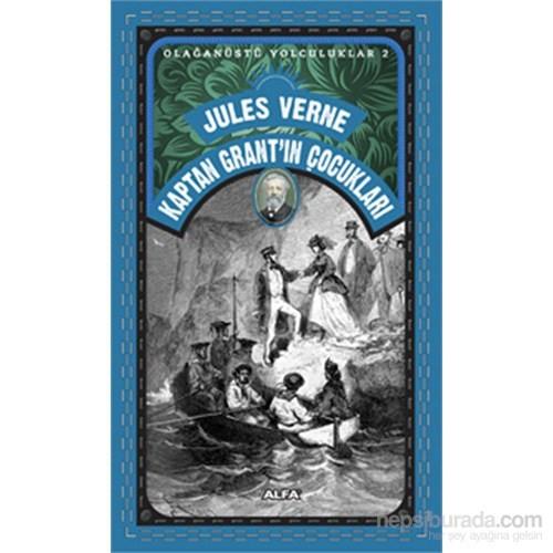 Olağanüstü Yolculuklar 2 Kaptan Grant'ın Çocukları - Jules Verne