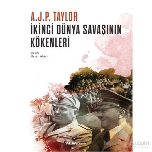 İkinci Dünya Savaşının Kökenleri-A.J.P. Taylor
