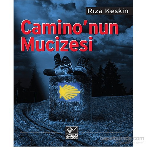 Camino'Nun Mucizesi-Rıza Keskin