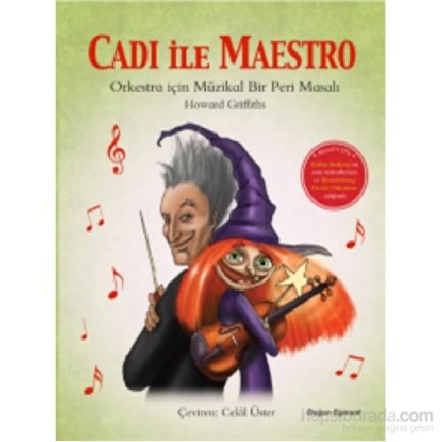 Cadı İle Maestro-Howard Griffiths