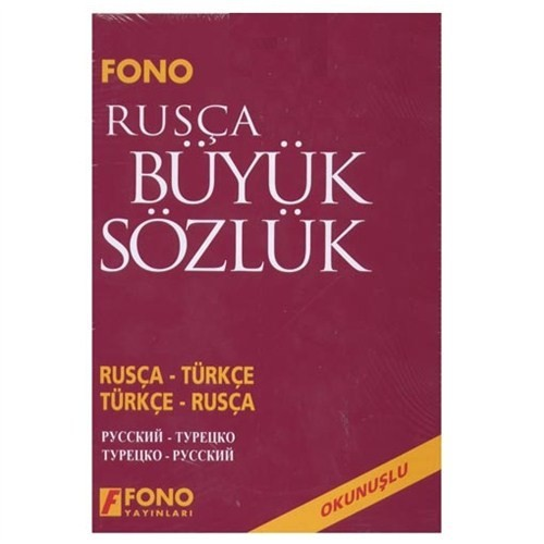 Fono Rusça - Türkçe / Türkçe - Rusça Büyük Sözlük