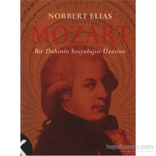 Mozart Bir Dahilnin Sosyoloji