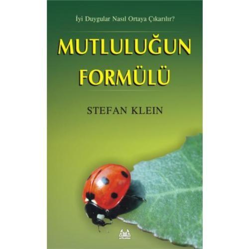 Mutluluğun Formülü - Stefan Klein