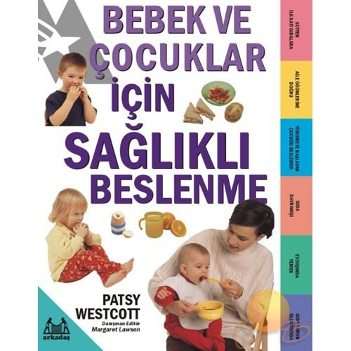Bebek Ve Çocuklar İçin Sağlıklı Beslenme - Patsy Westcott