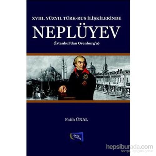 XVIII. Yüzyılında Türk Rus İlişkilerinde Neplüyev