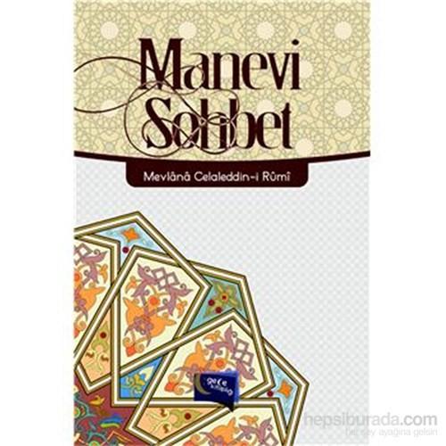 Manevi Sohbet - Mevlana Celaleddin Rumi