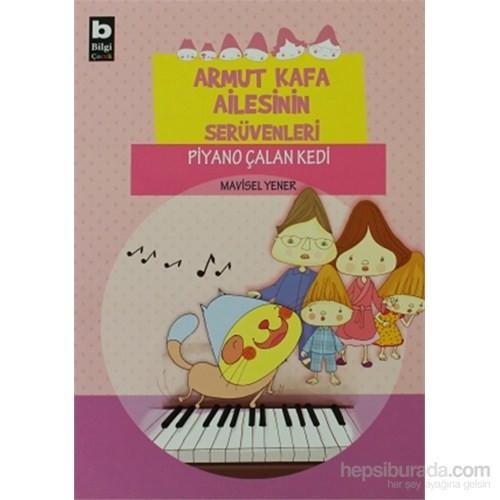 Armut Kafa Ailesinin Serüvenleri - Piyano Çalan Kedi-Mavisel Yener