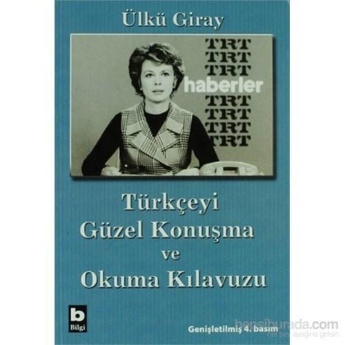 Türkçeyi Güzel Konuşma Ve Okuma Kılavuzu