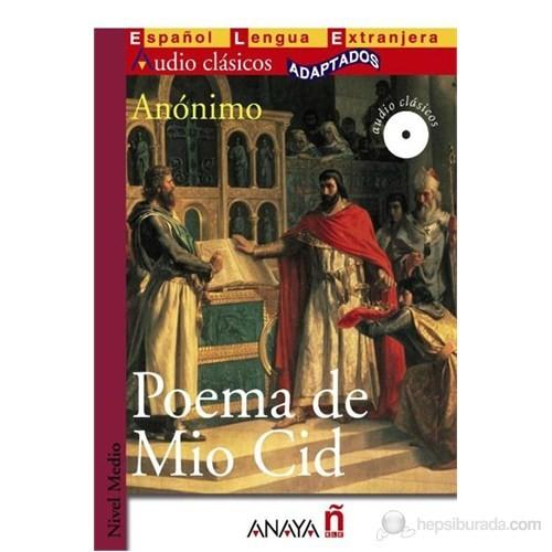 Poema de Mio Cid +CD (Audio clásicos- Nivel Medio) İspanyolca Okuma Kitabı