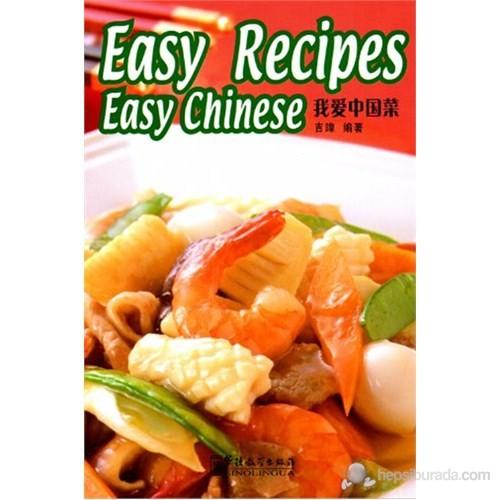 Easy Recipes Easy Chinese (Çince Okuma–Çin Yemekleri)-Wei Jin