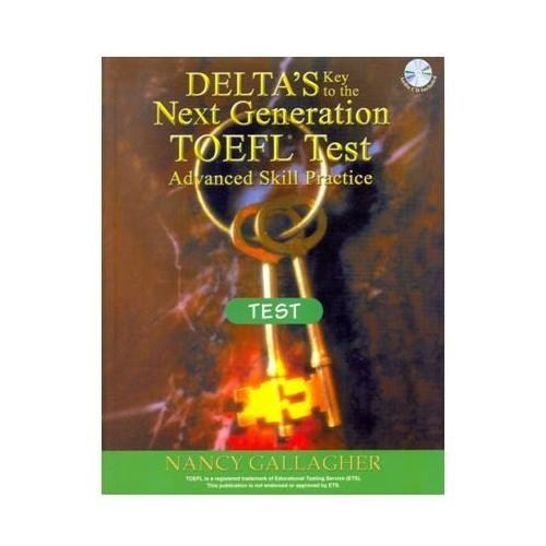 Key to the Next Generation TOEFL Test + 3 CDs