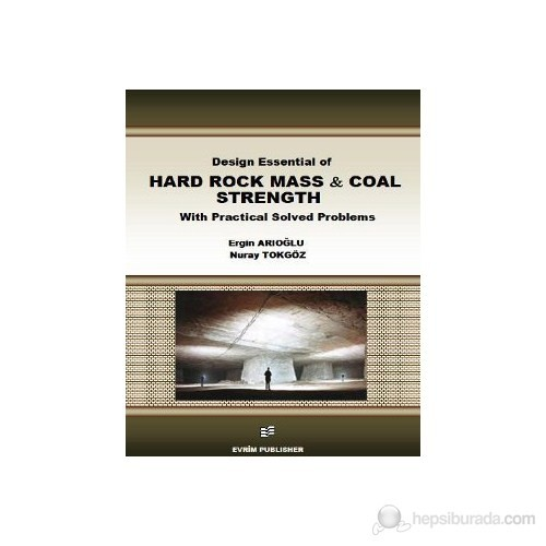 Design Essential Of Hard Rock Mass And Coal Strength With Practical Solved Problems
