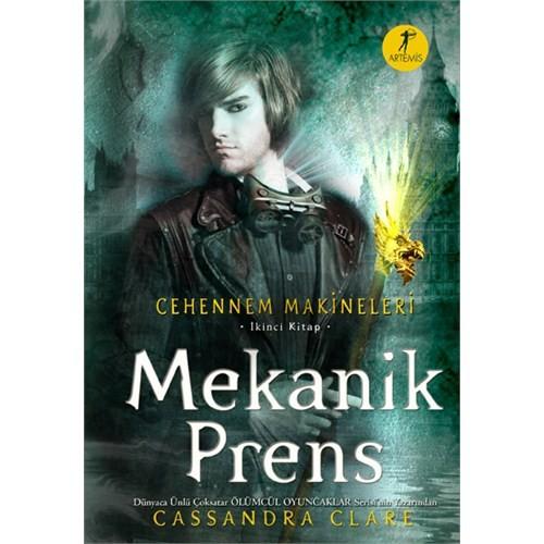 Cehennem Makineleri - Mekanik Prens (Ciltli) - Cassandra Clare