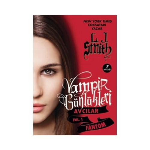 Vampir Günlükleri Avcılar Vol.1 - Fantom