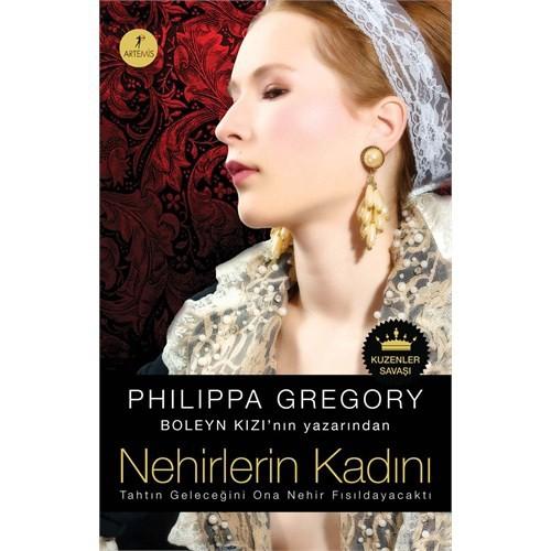 Nehirlerin Kadını - Kuzenler Savaşı-Philippa Gregory