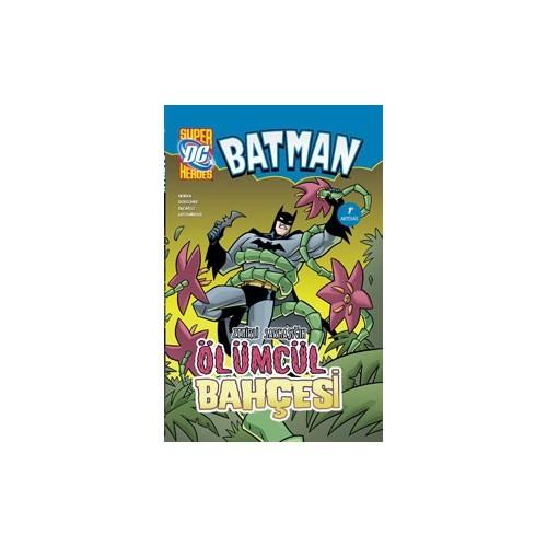 Batman: Zehirli Sarmaşık'In Ölümcül Bahçesi