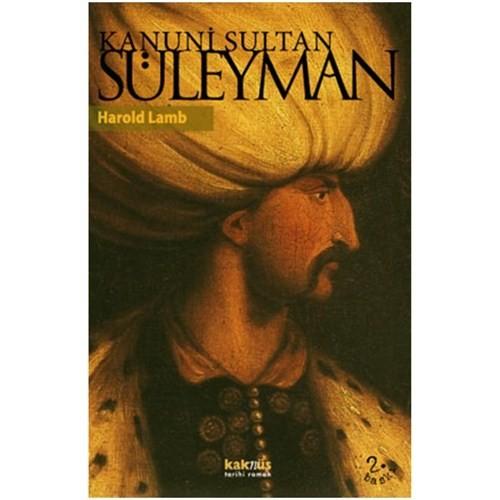 Kanuni Sultan Süleyman - Harold Lamb