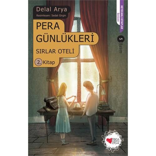 Pera Günlükleri 2 - Sırlar Oteli - Delal Arya
