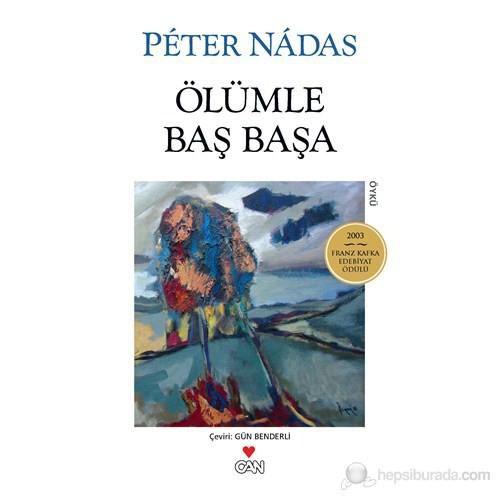 Ölümle Baş Başa-Peter Nadas
