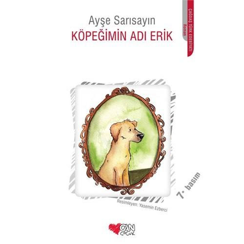 Köpeğimin Adı Erik - Ayşe Sarısayın