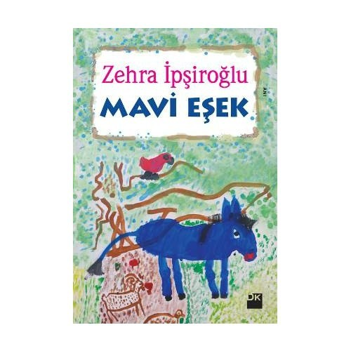 Mavi Eşek - Zehra İpşiroğlu