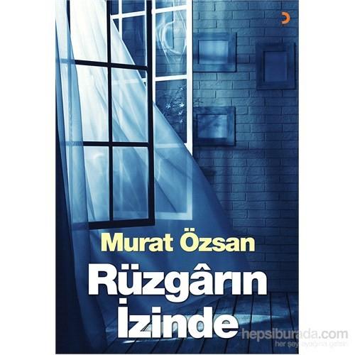 Murat Özsan: Rüzgarın İzinde