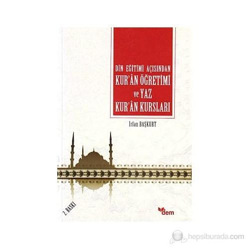 Din Eğitimi Açısından Kur'an Öğretimi Ve Yaz Kur'an Kursları