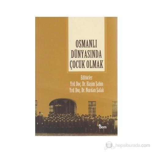 Osmanlı Dünyasında Çocuk Olmak-Kolektif