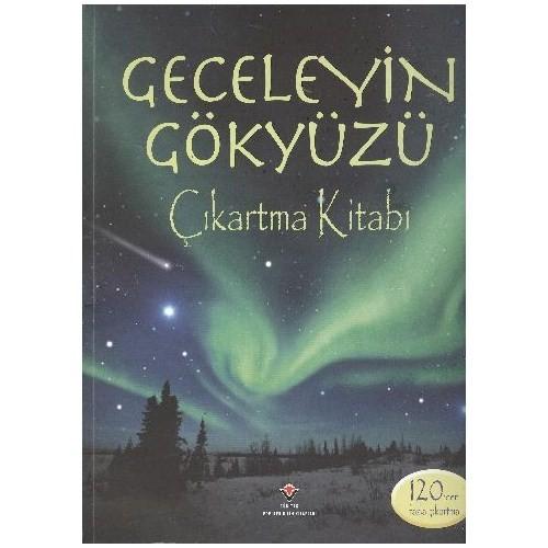 Geceleyin Gökyüzü Çıkartma Kitabı - Sarah Khan