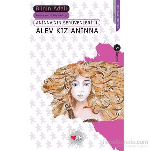 Alev Kız Aninna - Bilgin Adalı