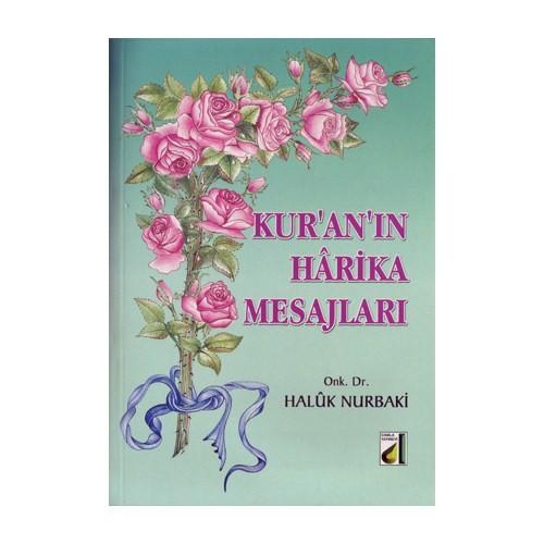 Kuran'ın Harika Mesajları