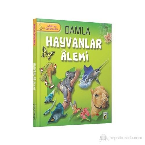 Damla Hayvanlar Alemi (Ciltli)-Kolektif