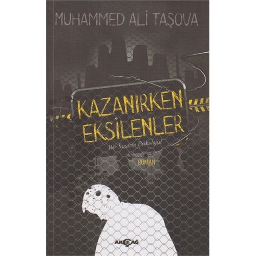 Kazanırken Eksilenler-Muhammed Ali Taşova
