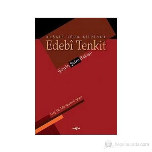 Klasik Türk Şiirinde Edebi Tenkit-Menderes Coşkun