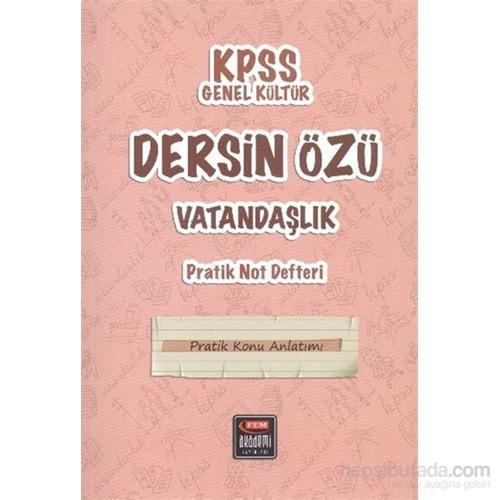 Fem Akademi KPSS Genel Kültür Dersin Özü Vatandaşlık Pratik Not Defteri
