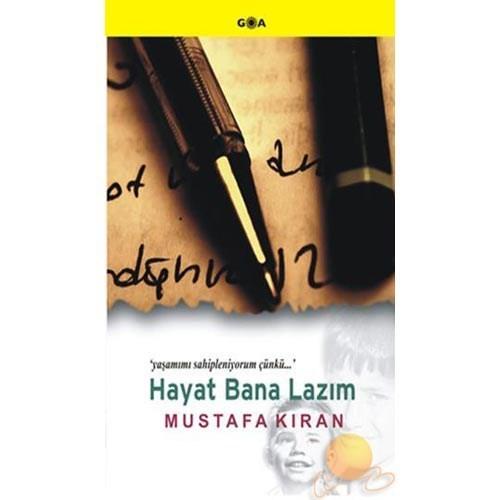 Hayat Bana Lazım-Mustafa Kıran