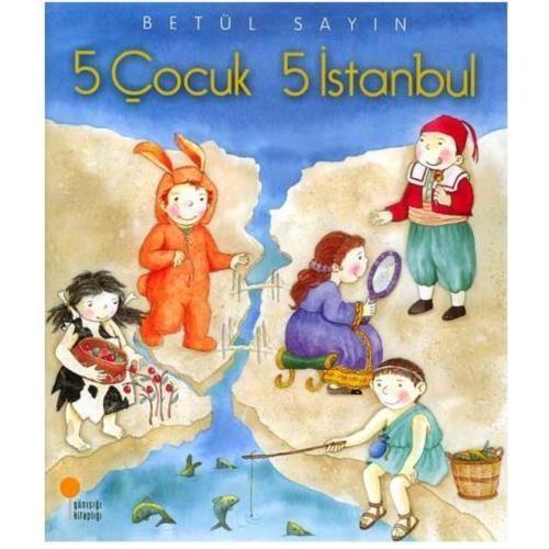 5 Çocuk 5 İstanbul - Betül Sayın