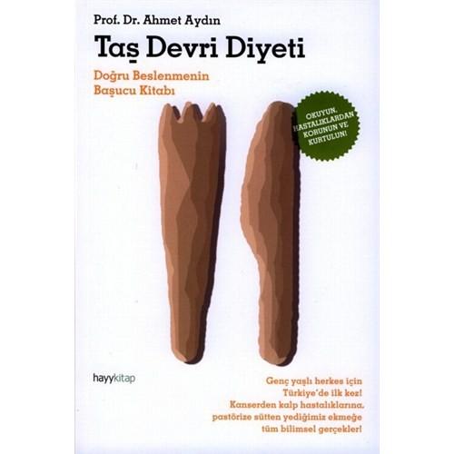 Taş Devri Diyeti - Ahmet Aydın