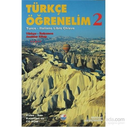 Türkçe Öğrenelim 2 - Türkçe-İtalyanca Anahtar Kitap / Türkçe - İtalyanca Anahtar Kitap - VCD'si ayr