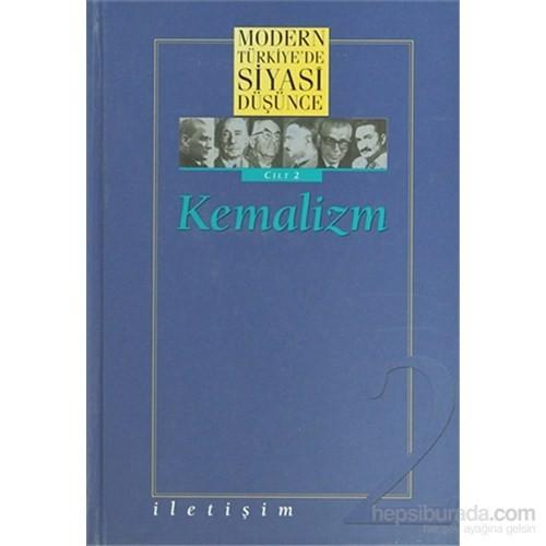 Modern Türkiye'de Siyasi Düşünce Kemalizm Cilt 2