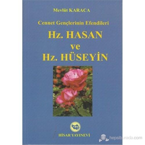Hz. Hasan ve Hz. Hüseyin (Cennet Gençlerinin Efendileri)