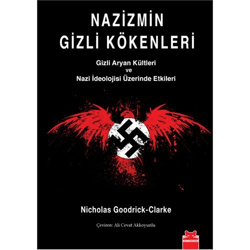 Nazizmin Gizli Kökenleri - Nicholas Goodrick-Clarke