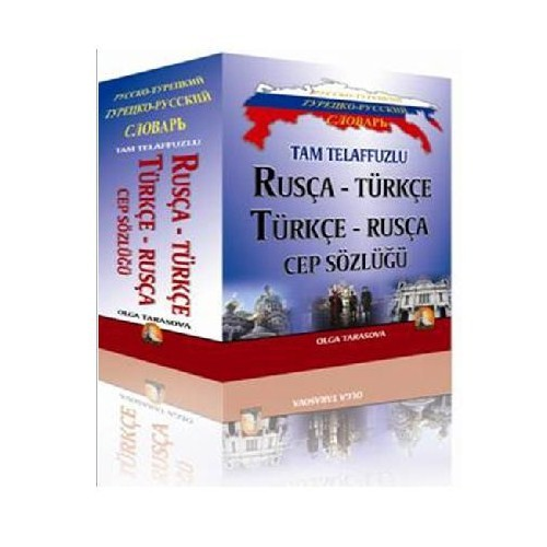 Tam Telaffuzlu Rusça-Türkçe / Türkçe-Rusça Cep Sözlüğü - Olga Tarasova