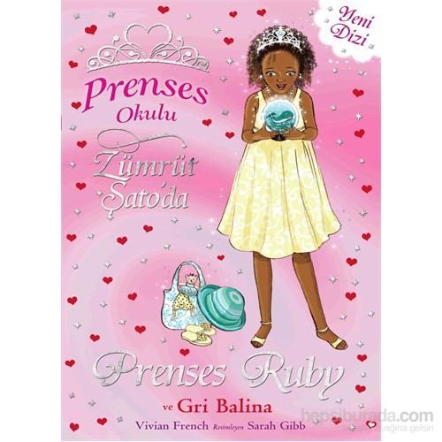 Prenses Ruby Ve Gri Balina-Vivian French
