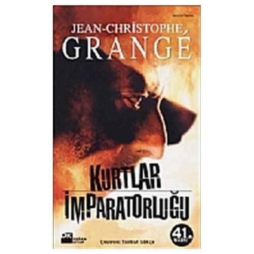 Kurtlar İmparatorluğu - Jean Christophe Grange