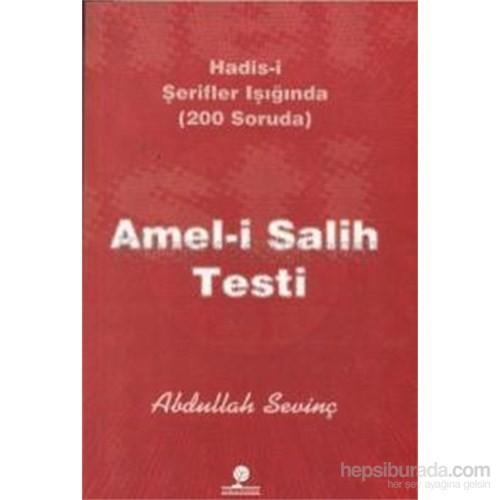 Amel-i Salih Testi (Hadis-i Şerifler Işığında - 200 Soruda)